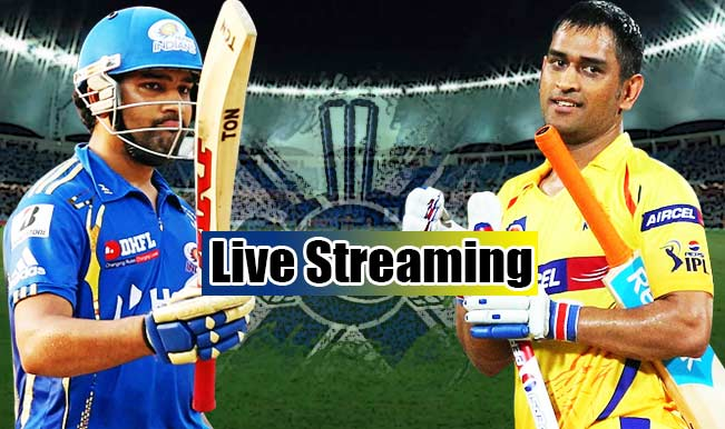 Mumbai Indians vs Chennai Super Kings live streaming